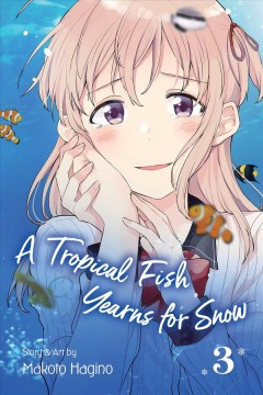 A Tropical Fish Yearns for Snow 3