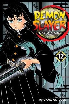 Demon slayer. Kimetsu No Yaiba 12, The upper ranks gather
