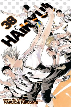 Haikyu!! 38, Task focus / Haruichi Furudate ; translation, Adrienne Beck ; touch-up art & lettering, Erika Terriquez.