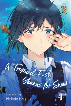 A Tropical Fish Yearns for Snow 4