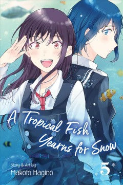 A Tropical Fish Yearns for Snow 5