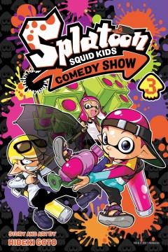 Splatoon squid kids comedy show. 3