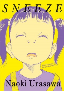 Sneeze : Naoki Urasawa Story Collection