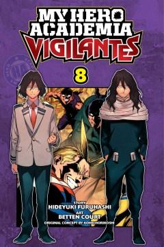 My hero academia vigilantes. 8