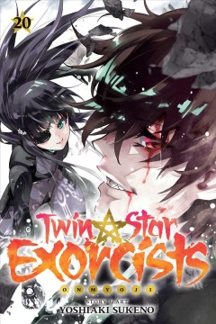 Twin Star Exorcists 20 : Onmyoji