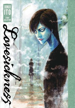 Lovesickness : Junji Ito story collection
