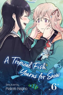 A tropical fish yearns for snow. 6