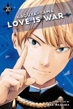 Kaguya-sama. Love is war. 20