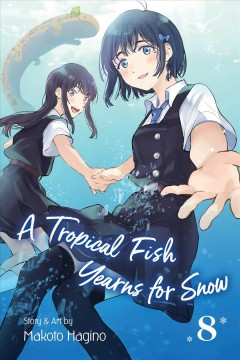 A Tropical Fish Yearns for Snow 8