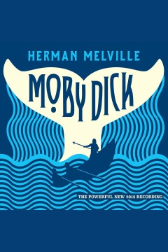 Moby Dick [electronic resource] / Herman Melville.