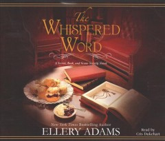The whispered word / Ellery Adams.
