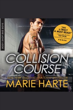 Collision course [electronic resource] / Marie Harte.