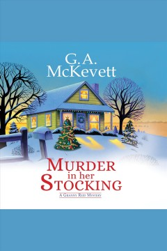 Murder in her stocking [electronic resource] / G. A. McKevett.