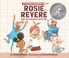 Rosie Revere and the Raucous Riveters (CD)