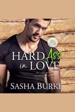 Hard ass in love [electronic resource] / Sasha Burke.