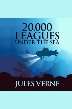 20,000 leagues under the sea [electronic resource] / Jules Verne.