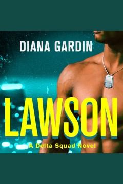 Lawson [electronic resource] / Diana Gardin.