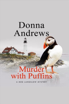 Murder with puffins [electronic resource] / Donna Andrews.