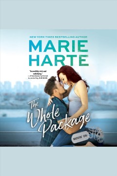 The whole package [electronic resource] / Marie Harte.