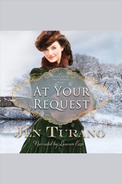 At your request [electronic resource] / Jen Turano.