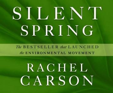 Silent spring / Rachel Carson.
