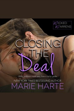 Closing the deal [electronic resource] / Marie Harte.