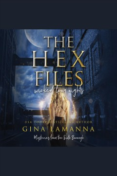 The hex files. Wicked never sleeps [electronic resource] / Gina LaManna.