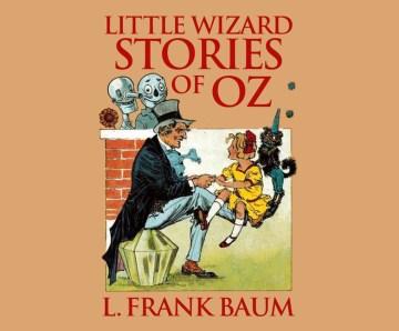Little Wizard Stories of Oz (CD)