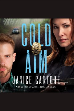 Cold aim [electronic resource] / Janice Cantore.