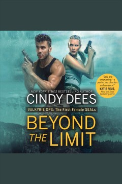 Beyond the limit [electronic resource] / Cindy Dees.