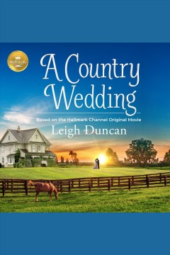 A country wedding [electronic resource] / Leigh Duncan.