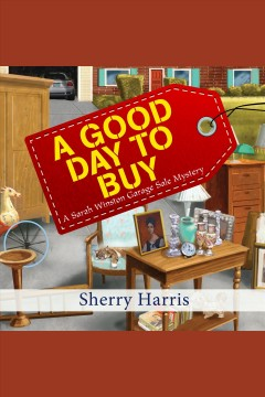 A good day to buy [electronic resource] / Sherry Harris.
