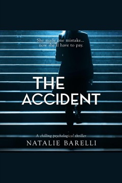 The accident [electronic resource] / Natalie Barelli.
