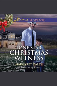 Lone star Christmas witness [electronic resource] / Margaret Daley.