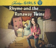 Chicken Girls: Rhyme and the Runaway Twins (CD)