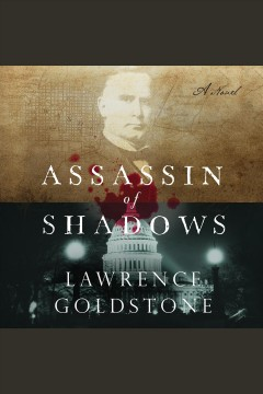 Assassin of shadows [electronic resource] / Lawrence Goldstone.