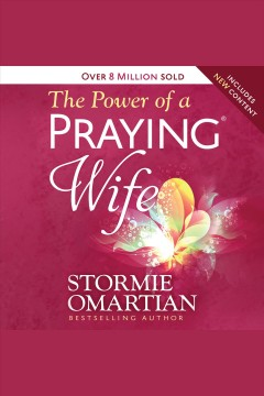 The power of a praying wife [electronic resource].