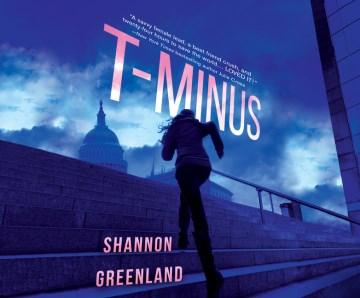 T-minus / Shannon Greenland.