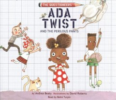 Ada Twist and the Perilous Pants (CD)