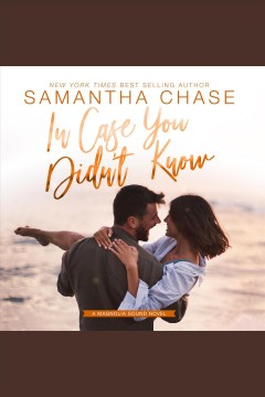 In case you didn't know [electronic resource] / Samantha Chase.