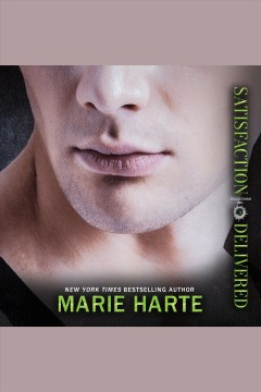Satisfaction delivered [electronic resource] / Marie Harte.