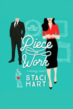 Piece of work [electronic resource] / Staci Hart.