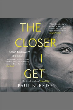 The closer I get [electronic resource] / Paul Burston.
