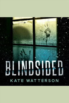Blindsided [electronic resource] / Kate Watterson.