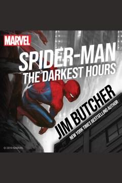 Spider-man : the darkest hours [electronic resource] / Jim Butcher.