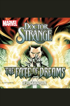 Doctor Strange : the fate of dreams [electronic resource] / Devin Grayson.