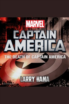 Death of Captain America : a novel of the Marvel Universe [electronic resource].