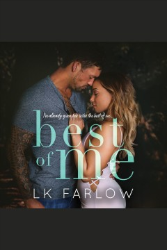 Best of me [electronic resource] / L K Farlow.