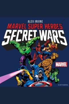 Marvel super heroes secret wars [electronic resource].