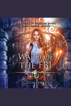 Ward of the FBI [electronic resource] / Judith Berens.